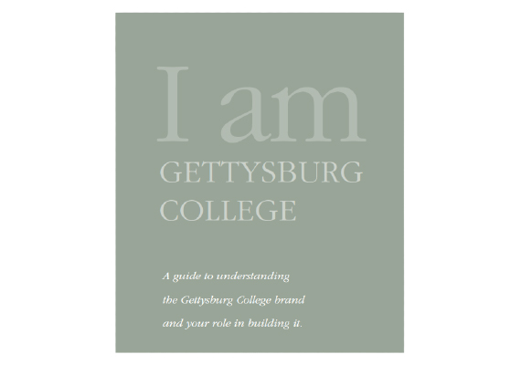 This brand book highlights all aspects of the Market Voicing services provided to Gettysburg College, including the Positioning Statement, Brand Promise, and Brand Signature.